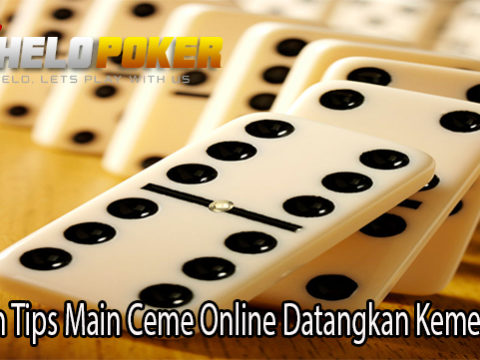 Trik dan Tips Main Ceme Online Datangkan Kemenangan